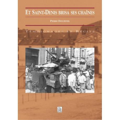 Saint-Denis brisa ses chaînes (Et) Recto