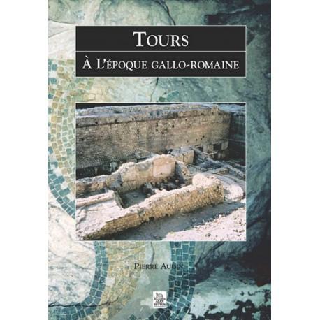 Tours à l'époque gallo-romaine Recto