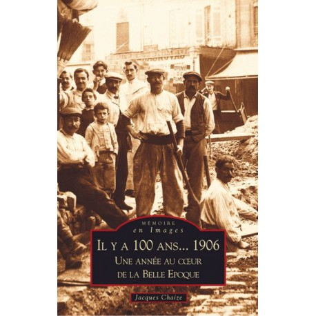 Il y a 100 ans... 1906 Recto