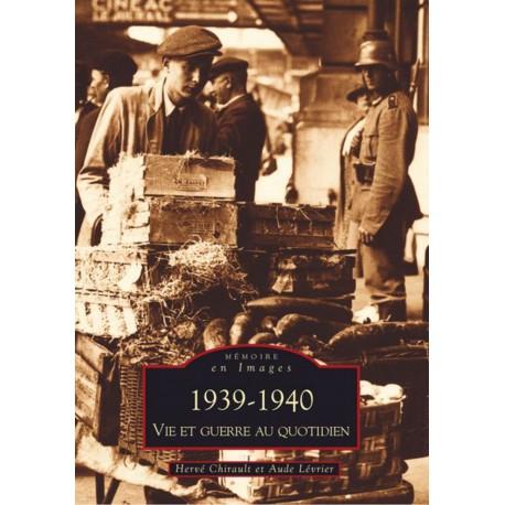 1939-1940 - Vie et guerre au quotidien Recto