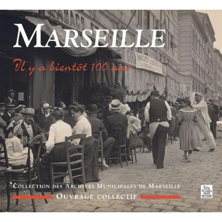 Marseille, Il y a bientôt 100 ans Recto