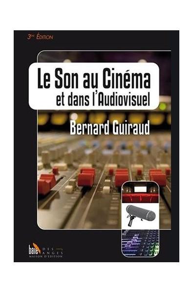 Le Son au Cinéma et dans l'Audiovisuel - 3éme édition