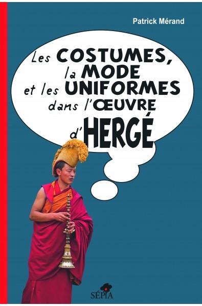 Les costumes, la mode et les uniformes dans l'œuvre d'Hergé