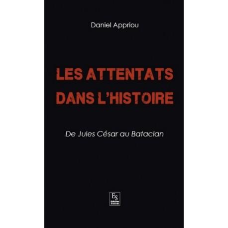 Attentats dans l'Histoire (Les) - De Jules César au Bataclan Recto