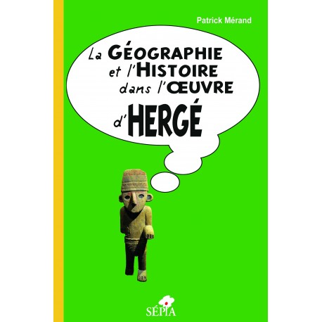 La géographie et l'histoire dans l'œuvre d'Hergé Recto