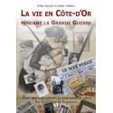 Vie en Côte-d'Or pendant la Grande Guerre (La) Recto