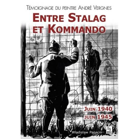 Stalag et Kommando (Entre) - Témoignage du peintre André Vergnes Recto