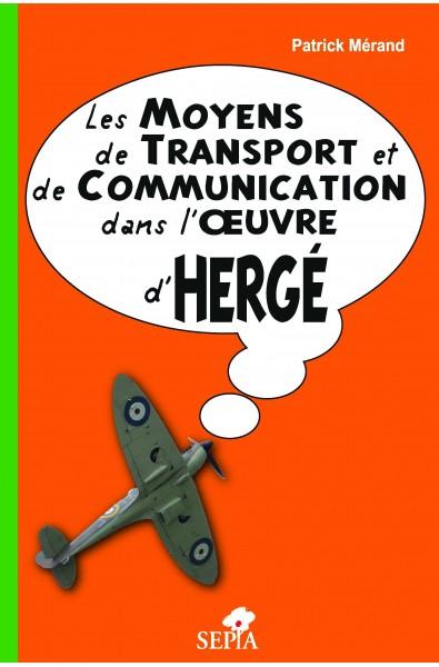 Les moyens de transport et de communication dans l'œuvre d'Hergé