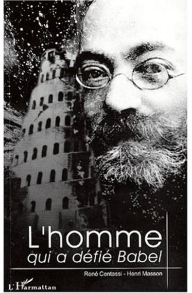 L'homme qui a défié Babel : Ludwik Lejzer Zamenhof