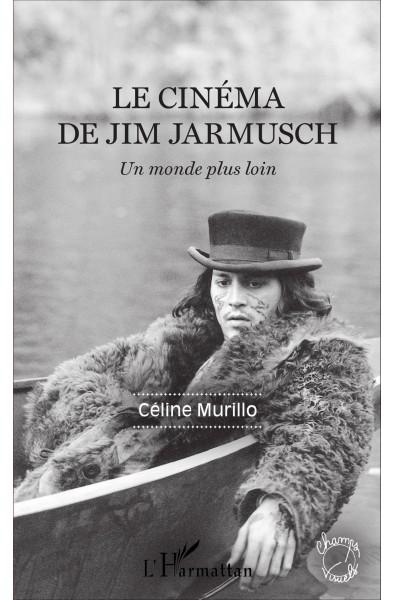 Le cinéma de Jim Jarmusch