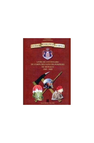 Livre du centenaire du Corps des sapeurs-pompiers de Monaco