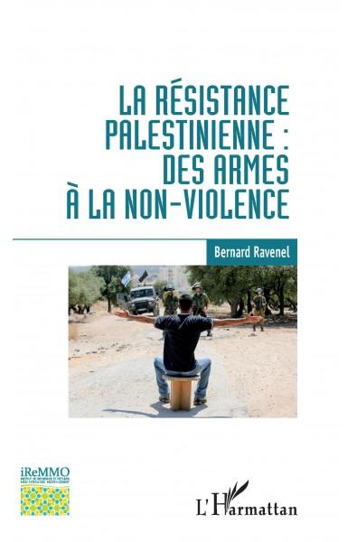 La résistance palestinienne : des armes à la non-violence