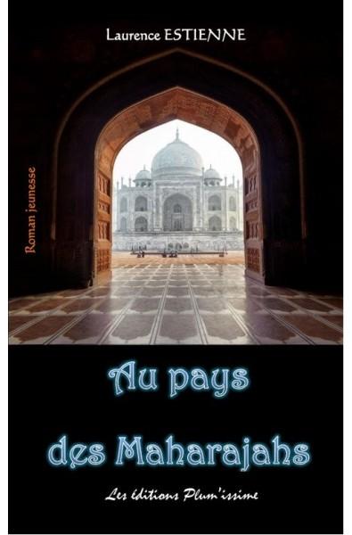 Au pays des Maharajahs PDF