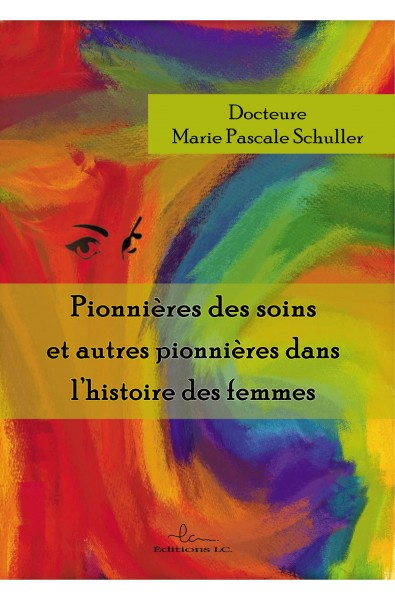 Pionnières des soins dans l'histoire des femmes