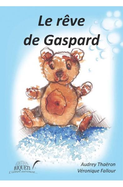 Le rêve de Gaspard
