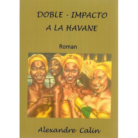 Doble impacto à La Havane