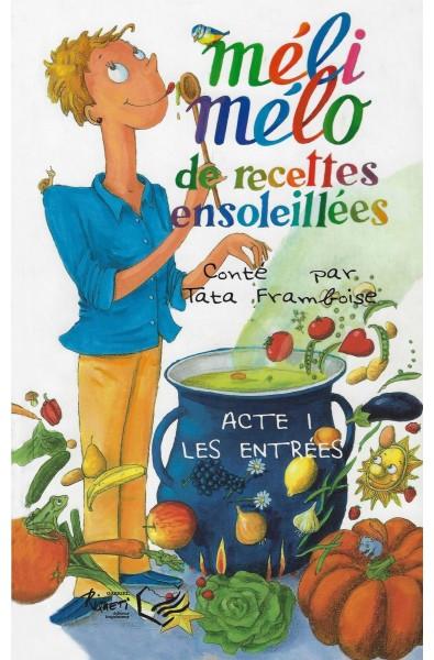 Méli-Mélo de recettes ensoleillées