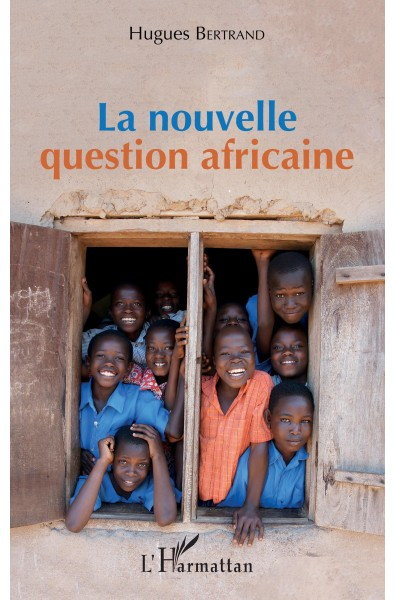 La nouvelle question africaine