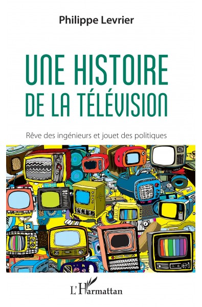 Une histoire de la télévision