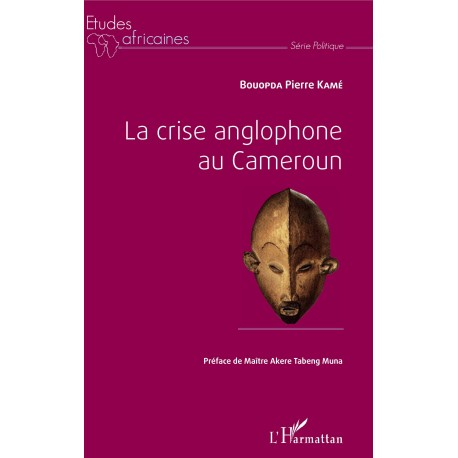 La crise anglophone au Cameroun Recto
