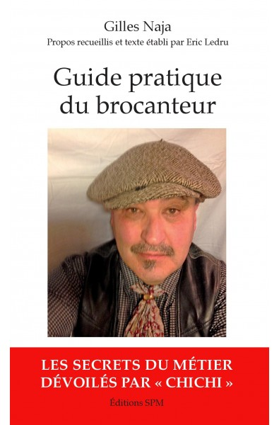 Guide pratique du brocanteur