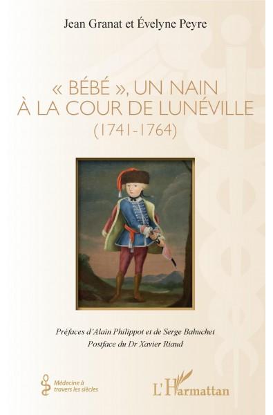 """""""Bébé"""", un nain à la cour de Lunéville"""