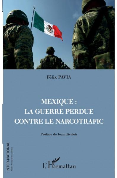 Mexique : la guerre perdue contre le narcotrafic
