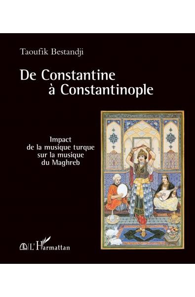 De Constantine à Constantinople