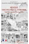Mexique narcopolitique et journalisme