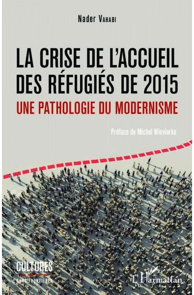 La crise de l'accueil des réfugiés de 2015