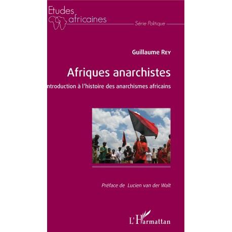 Afriques anarchistes