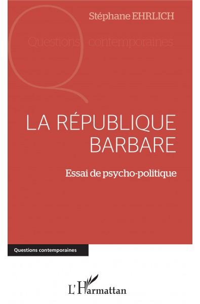La république barbare