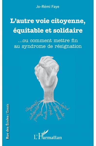 L'autre voie citoyenne, équitable et solidaire