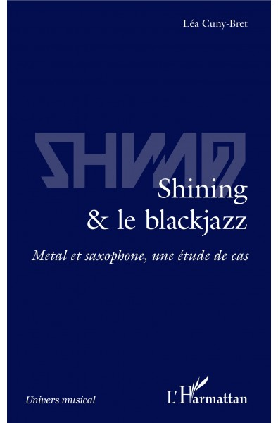 Shining & le blackjazz