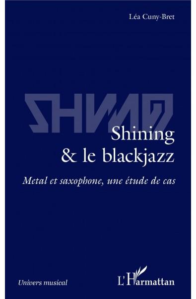 Shining & le blackjazz