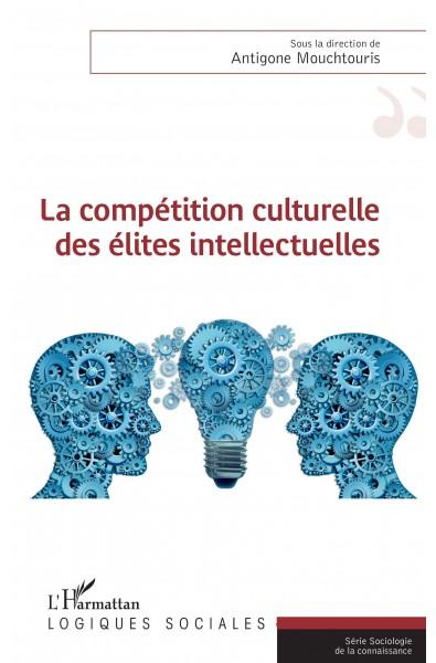 La compétition culturelle des élites intellectuelles