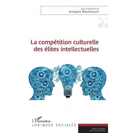 La compétition culturelle des élites intellectuelles Recto