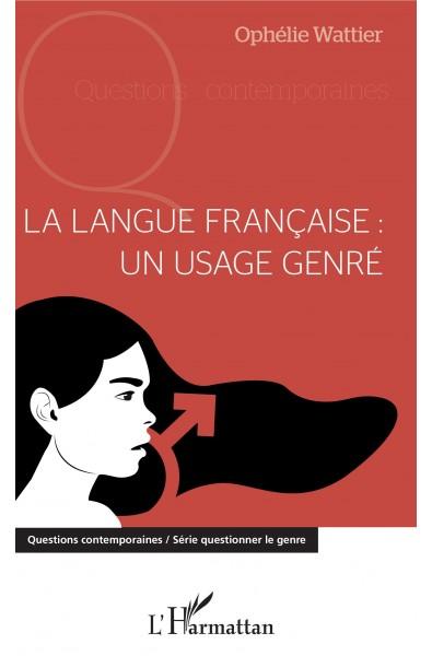 La langue française : un usage genré
