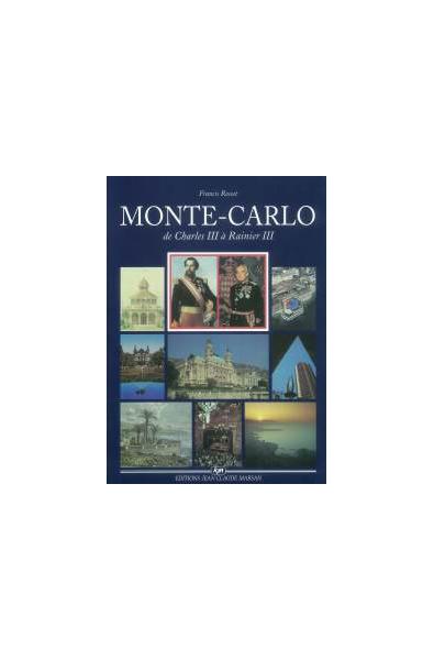 Monte-Carlo de Charles III à Rainier III
