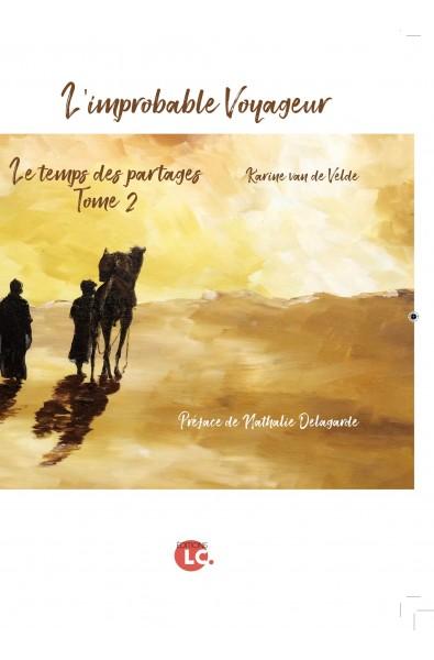 L'improbable voyageur Tome 2 PDF