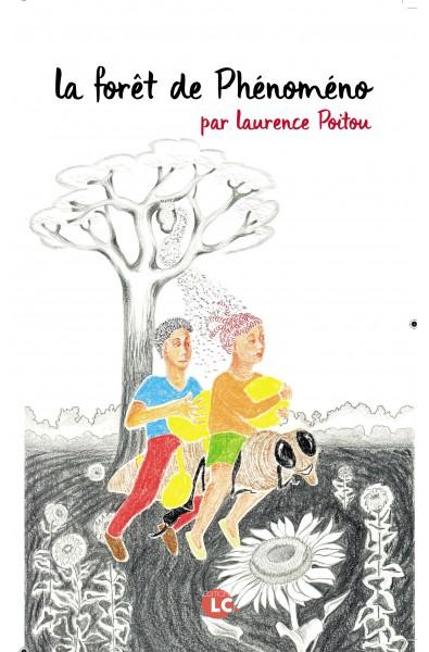 La forêt de Phénoméno PDF