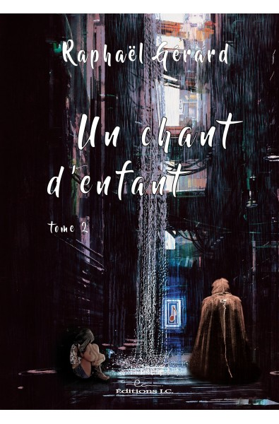 Un chant d'enfant Tome 2