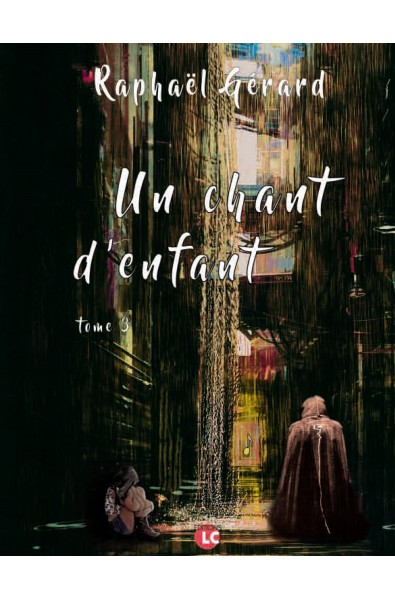 Un chant d'enfant Tome 3