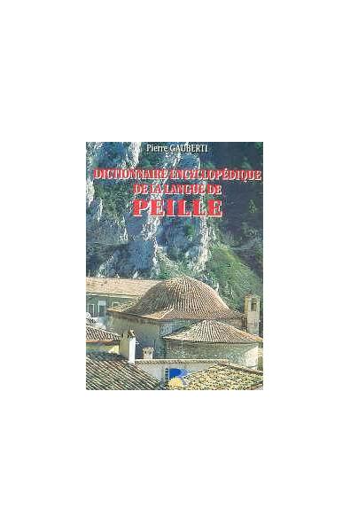 Peille, son histoire (T1 et 2) + Dictionnaire...