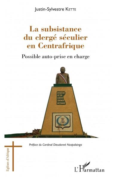 La subsistance du clergé séculier en Centrafrique
