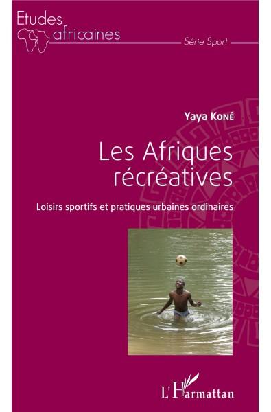 Les Afriques récréatives