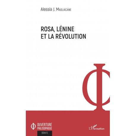 Rosa, Lénine et la révolution