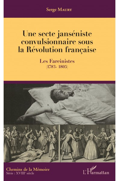 Une secte janséniste convulsionnaire sous la Révolution française
