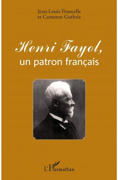 Henri Fayol, un patron français