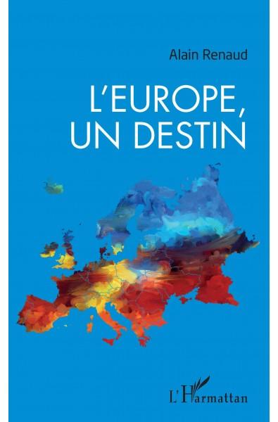 L'Europe, un destin